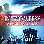 In Two Weeks   Jen Talty