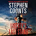 Liberty's Last Stand: Tommy Carmellini, Book 7 Audiobook by Stephen Coonts Narrated by Eric G. Dove