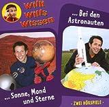 Willi Wills Wissen (4)Sonne, Mond und Sterne/Bei Den Astronauten