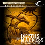 Depths of Madness: Forgotten Realms: The Dungeons, Book 1 | Erik Scott de Bie