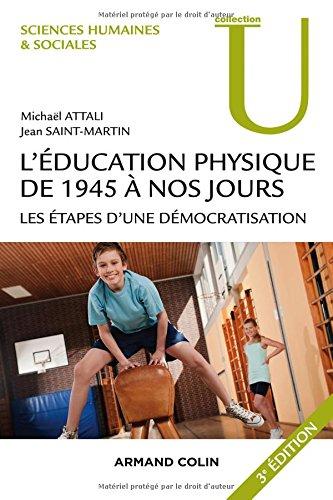 l'éducation physique de 1945 à nos jours (3e édition)