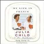 My Life in France | Julia Child,Alex Prud'Homme
