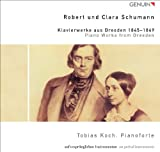 Piano Works From Dresden 1845-1849