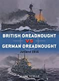 img - for British Dreadnought vs German Dreadnought: Jutland 1916 (Duel) book / textbook / text book