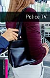 Police T.V.: 250 Headwords (Oxford Bookworms Library)