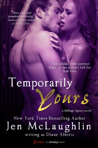 Temporarily Yours (A Shillings Agency Novel) (Entangled Brazen) by Diane Alberts