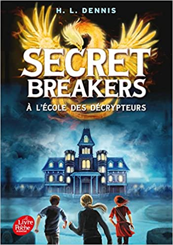 [Helen Louise Dennis] Secret Breakers tome 1: Le code de l'oiseau de feu 51vGMqTQHTL._SX349_BO1,204,203,200_