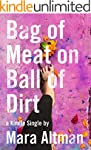 Bag of Meat on Ball of Dirt (Kindle S...