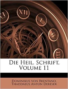Die Heil. Schrift, Volume 11 (German Edition): Dominikus