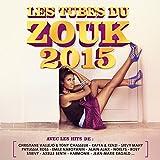 Les tubes du zouk 2015