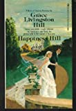 Happiness Hill (0553128957) by Hill, Grace Livingston