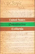 Constitution of the State of California 1879…