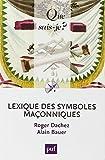 Lexique des symboles maçonniques (Que sais-je ?)