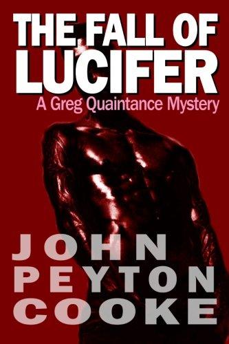 The Fall Of Lucifer: A Greg Quaintance Novel