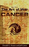 img - for Sun Tzu's The Art of War for Cancer (Sun Tzu's The Art of War Series) book / textbook / text book