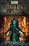 John French The Lies of Solace (Arkham Horror Novels): Lies of Solace