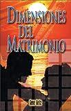 Dimensiones del Matrimonio (0829734708) by Gene A. Getz