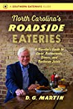 img - for North Carolina's Roadside Eateries: A Traveler's Guide to Local Restaurants, Diners, and Barbecue Joints (Southern Gateways Guides) book / textbook / text book