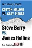 The Devils Bones: Cotton Malone vs. Gray Pierce