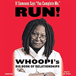If Someone Says ''You Complete Me,'' Run! Audiobook