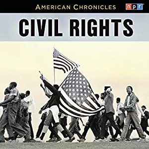 NPR American Chronicles: Civil Rights Radio/TV Program