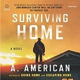 Surviving Home: The Survivalist Series, Book 2
