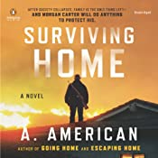 Surviving Home: The Survivalist Series, Book 2 | [A. American]