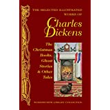 Christmas Books, Ghost Stories & Other Tales (Library Collection.) (Wordsworth Library Collection)by Charles Dickens
