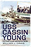 USS Cassin Young: Fletcher Class Destroyer DD793 (1625450087) by Craig, William J
