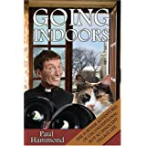 Going Indoors: The Further Adventures of Unconventional Not So Innocent Village Life (Reverend Percival Peabody)by Paul Hammond