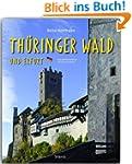 Reise durch den TH�RINGER WALD und ER...
