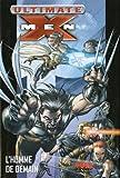 echange, troc Mark Millar, Adam Kubert, Andy Kubert, Tom Raney, Collectif - Best Of - Ultimate X-Men, Tome 1