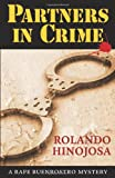 Partners in Crime: A Rafe Buenrostro Mystery (Rafe Buenrostro Mysteries)