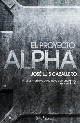 El proyecto Alpha por José Luis Caballero