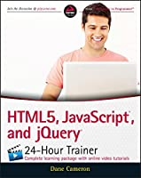 HTML5, JavaScript, and jQuery 24-Hour Trainer Front Cover