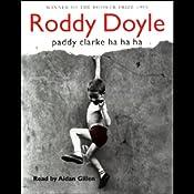 Paddy Clarke Ha Ha Ha | [Roddy Doyle]