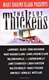 Plot Thickens (0671015575) by Clark, Mary Higgins