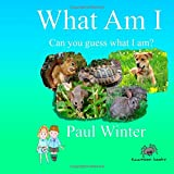img - for What Am I?: Can You Guess What I am? book / textbook / text book