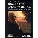 Toward The Unknown Region - Malcolm Arnold - A Story Of Survival (DVD)