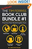 The Tim Ferriss Book Club Bundle #1 - Practical, Real World Insights from Vagabonding, Daily Rituals, The Art of Learning, The Obstacle is the Way, Letters From a Stoic and More...
