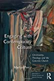 img - for Engaging With Contemporary Culture: Christianity, Theology And The Concrete Church (Explorations in Practical, Pastoral, and Empirical Theology) book / textbook / text book