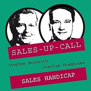 Sales Handicap (Sales-up-Call) Hörbuch