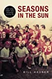 Seasons in the Sun: Small College Football, Music and Growing Up in the 70s