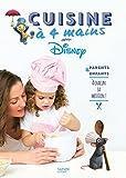 """Afficher """"Cuisine à 4 mains avec Disney"""""""