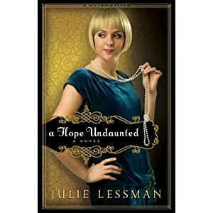 """A Hope Undaunted"" by Julie Lessman :Book Review"