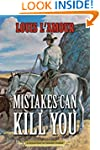 Mistakes Can Kill You: A Collection o...
