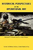 Michael D Krause Historical Perspectives of the Operational Art