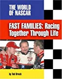 img - for Fast Families: Racing Together Through Life (Blazers: World of NASCAR) by Brock, Ted (2002) Library Binding book / textbook / text book
