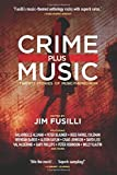 Crime Plus Music: Twenty Stories of Music-Themed Noir