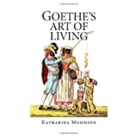 Goethe's Art of Living